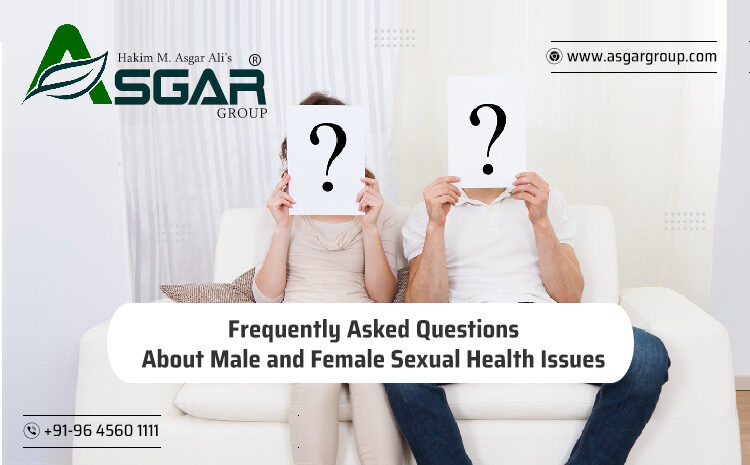 Frequently Asked Questions About Male and Female Sexual Health Problems