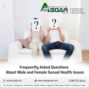 Frequently-Asked-Questions-About-Male-and-Female-Sexual-Health-Problems-Roy-Medical-Kerala-Asgar-Herbal-Healthcare-Group-Tamilnadu-Sexologist-doctor-Clinic
