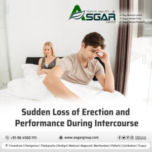 Sudden-Loss-of-Erection-and-Performance-During-Sexual-Intercourse-Roy-Medical-Centre-Kerala-Asgar-Healthcare-Herbal-Group-Tamilnadu